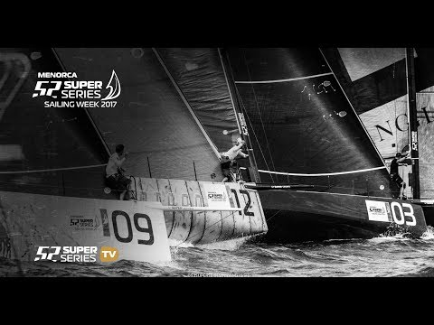 LIVE TV: Menorca 52 SUPER SERIES Sailing Week 2017 – Day 3