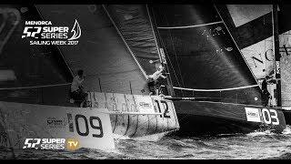 LIVE TV: Menorca 52 SUPER SERIES Sailing Week 2017 – Day 3 thumbnail