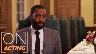 You have to understand what most frightens you and rush towards it  Chiwetel Ejiofor on Acting