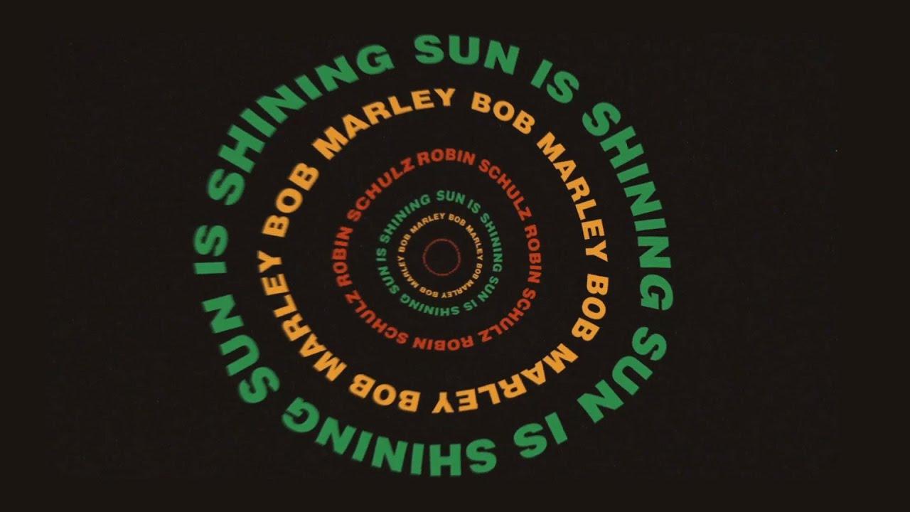 Bob Marley feat. Robin Schulz – Sun Is Shining (Visualiser)