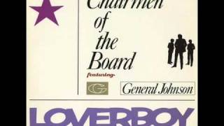"Chairman of The Board featuring General Johnson ""Loverboy"""