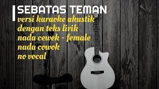 SEBATAS TEMAN Guyon Waton - Versi Karaoke Gitar Akustik - No Vocal Nada Cewek Cowok - Teks Lirik