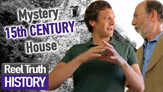 Mystery 15th Century House | Brick By Brick: Rebuilding Our Past | Reel Truth History Documentary
