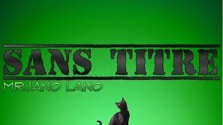 MrJano lano - Sans titre