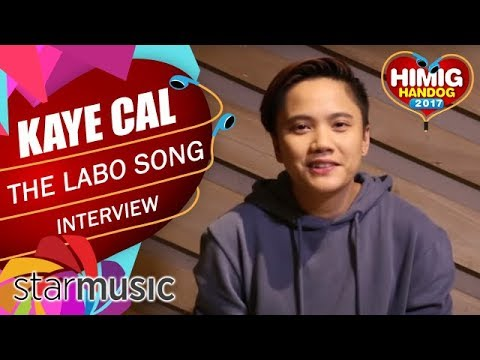 The Labo Song - Kaye Cal | Himig Handog 2017 (Artist Interview)
