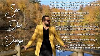 06 Sen Dön Dünya (Şarkı Sözleri - Meçhul Full Albüm)