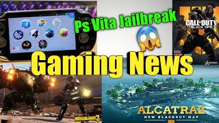 Gaming News #6 Ps Vita Jailbreak,Borderlands 3,Call of Duty Black Ops 4