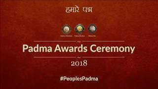 President Kovind confers Padma awards 2018 at Rashtrapati Bhawan