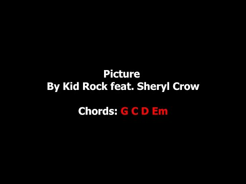 Picture - Kid Rock feat. Sheryl Crow Chords