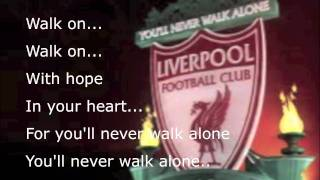 Gambar cover Liverpool- YOU'LL NEVER WALK ALONE song with lyrics