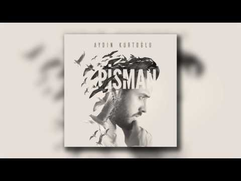 Aydın Kurtoğlu - Yak (Berk İşgören Remix)