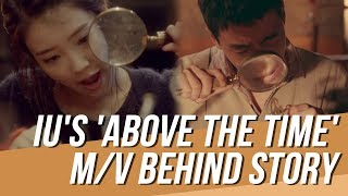 Download lagu IU Personally Explained the Story inside 'Above the Time' Music Video