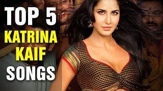 Top 5 Katrina Kaif Songs