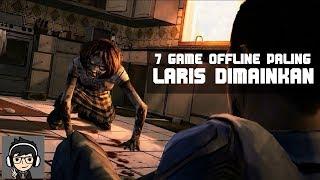 7 GAME OFFLINE ANDROID YANG PALING LARIS DIMAINKAN