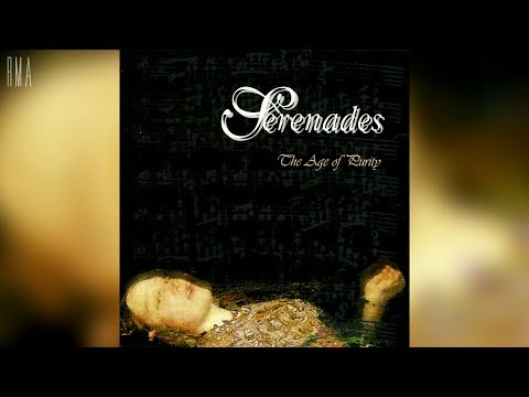 Serenades - The Age of Purity (Full album HQ)