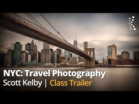 Travel Photography: A Photographer's Guide to New York City with Scott Kelby | Official Trailer