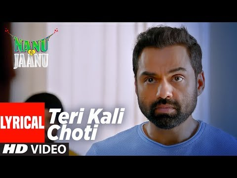 Teri Kaali Choti Lyrical | NANU KI JAANU | Abhay Deol | Patralekhaa | Navraj Hans | Yashraaj Kapill