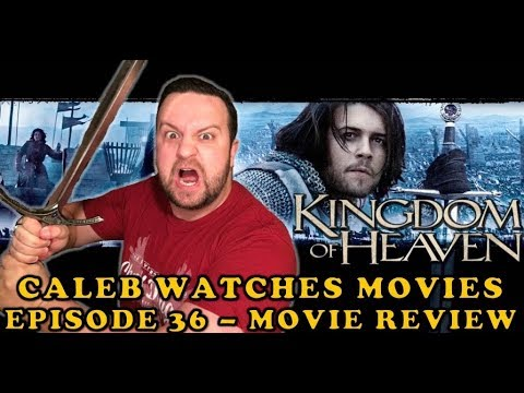 #36 – KINGDOM OF HEAVEN (THE DIRECTOR'S CUT) MOVIE REVIEW