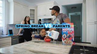 Spring Break Vs Parents