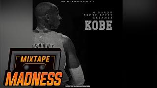 M Dargg x Skore Beezy x Skeamer - Kobe #MadExclusive | Mixtape Madness