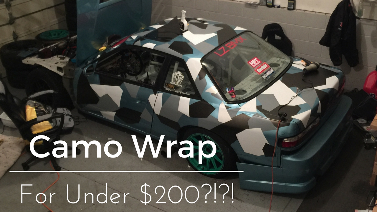 Diy Camo Wrap Your Car For Less Than 200 Part 1 Youtube