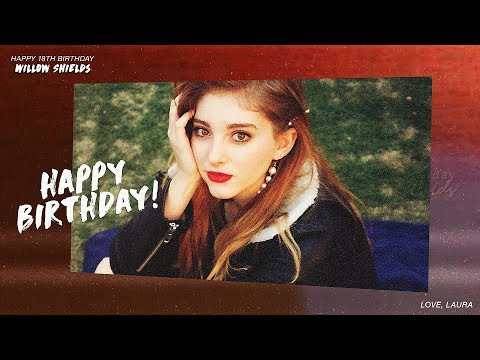 Happy 18th Birthday Willow Shields!