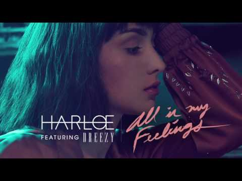 Harlœ - All In My Feelings ft. Dreezy