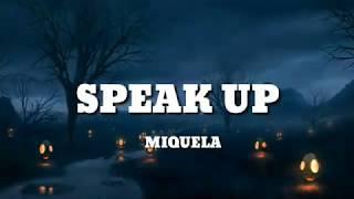 Miquela - Speak Up (Lyrics Music Video)