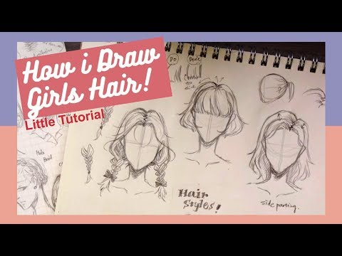 [Little tutorial] How I draw hair | Girls/Females edition