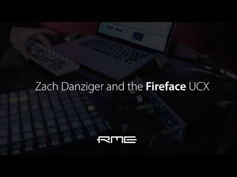 Zach Danziger and the RME Fireface UCX