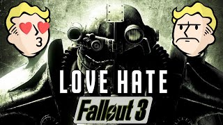 I Have a Love-Hate Relationship with Fallout 3