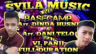 SYILA MUSIC LIVE IN BASECAMP TERBARU 2019 SPESIAL FULL DURASI || Aahheee