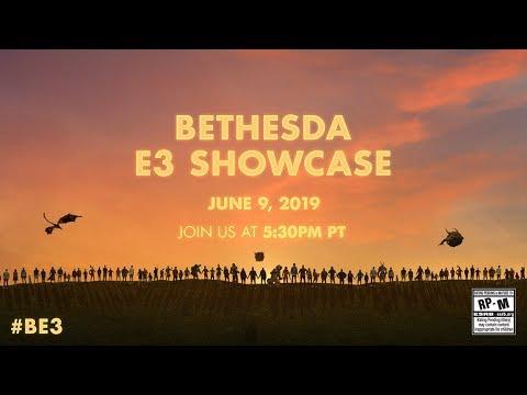 The 2019 Bethesda E3 Showcase - LIVE on June 9th @ 5:30pm PT