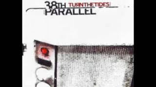 Watch 38th Parallel Turn The Tides video