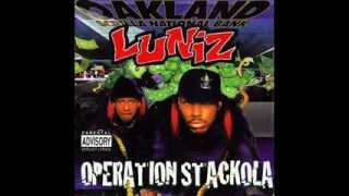 Luniz - Operation Stackola (Full Album)