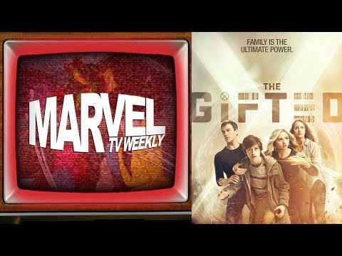 Marvel TV News - Discussing The Gifted, and touching on The