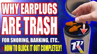 How To: Snoring Solutions | Earplugs For Snoring & Earplugs For Sleeping