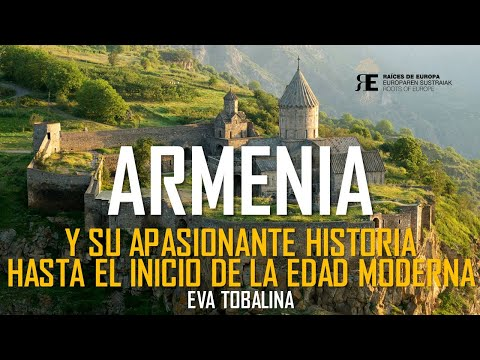 Armenia. Historia y cultura. Parte I. Eva Tobalina