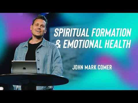 Spiritual Formation And Emotional Health With John Mark Comer