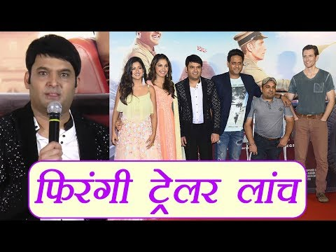 Kapil Sharma launches Firangi Trailer with...