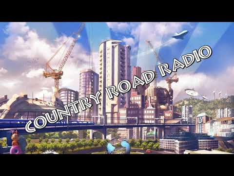 Cities Skylines Country Road Radio WITH NEWSBREAKES ADVERTISING