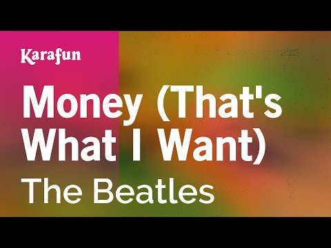Karaoke Money (That's What I Want) - The Beatles *