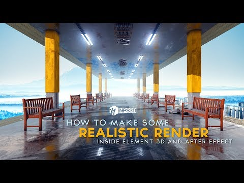 HOW TO MAKE REALISTIC RENDER | TUTORIAL  ELEMENT 3D |AFTER EFFECTS | NPS3D | 2019