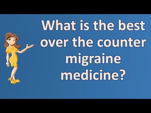 what-is-the-best-over-the-counter-migraine-medicine-?-|-top-health-faq-channel