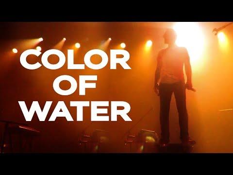 Color of Water - Live - Spleenkin