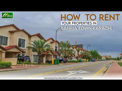 HOW  TO RENT YOUR PROPERTIES IN BAHRIA TOWN KARACHI