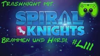 Trashnight mit Br4mm3n und Hardi #053 [Deutsch/HD] - Spiral Knights