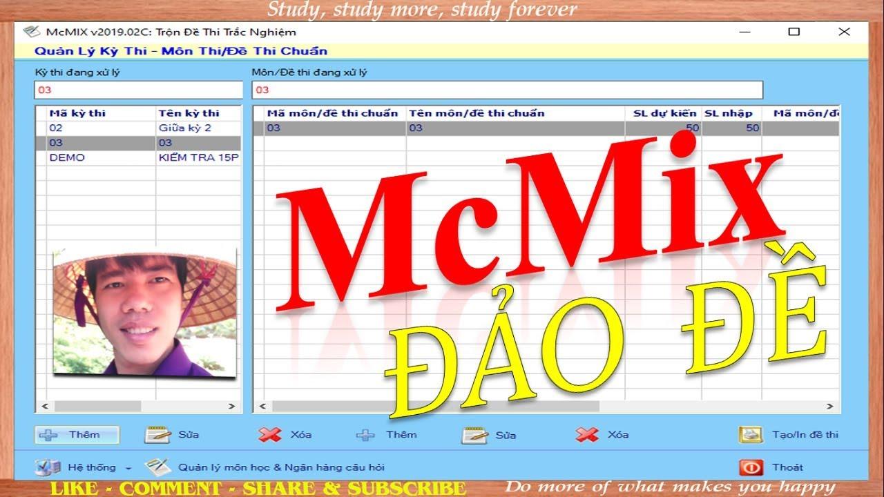 Hướng dẫn  sử dụng McMix trộn đề trắc nghiệm môn Tiếng Anh | Thầy Thanh Trần