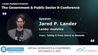 Jared P. Lander - Taking R From Hours to Seconds