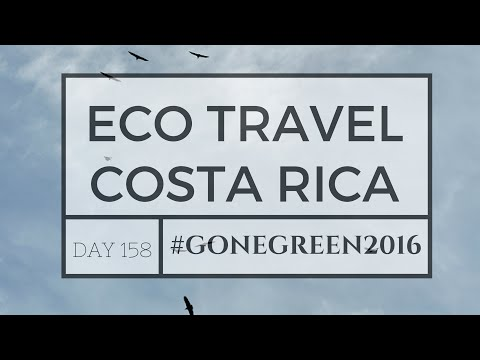 ECO TRAVEL | COSTA RICA | TRAVEL DIARY